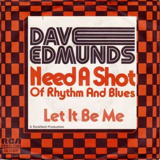 Coverafbeelding Need A Shot Of Rhythm And Blues - Dave Edmunds