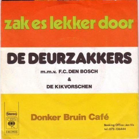 Coverafbeelding Zak Es Lekker Door - De Deurzakkers M.m.v. F.c. Den Bosch & De Kikvorschen