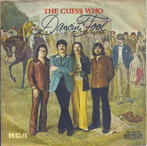 Coverafbeelding Dancin' Fool - The Guess Who