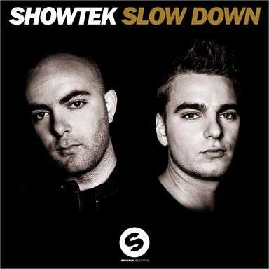 Coverafbeelding Slow Down - Showtek