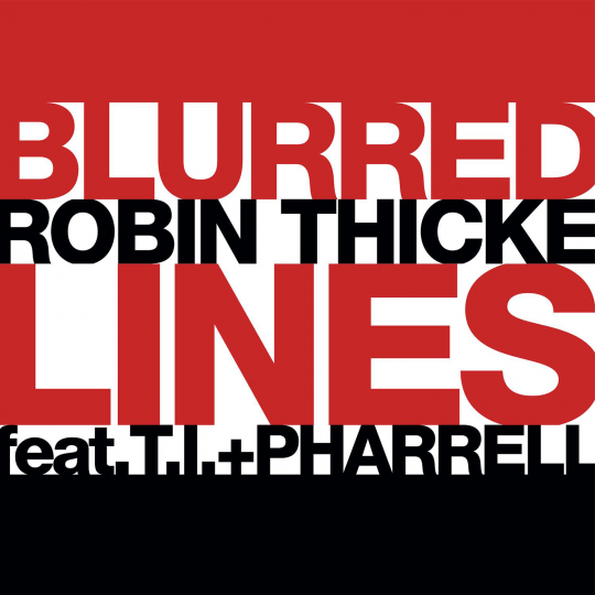Coverafbeelding Blurred Lines - Robin Thicke Feat. T.i. + Pharrell