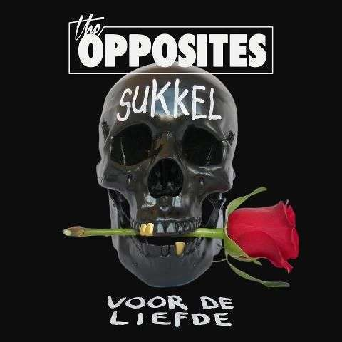Coverafbeelding Sukkel Voor De Liefde - The Opposites Ft. Mr. Probz