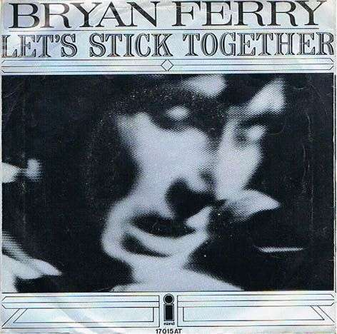 Coverafbeelding Let's Stick Together - Bryan Ferry