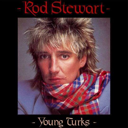 Coverafbeelding Rod Stewart - Young Turks