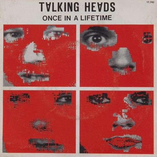 Coverafbeelding Once In A Lifetime - Talking Heads