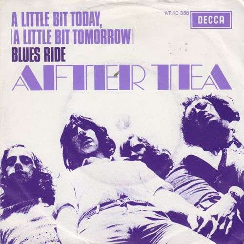 Coverafbeelding A Little Bit Today, (A Little Bit Tomorrow) - After Tea