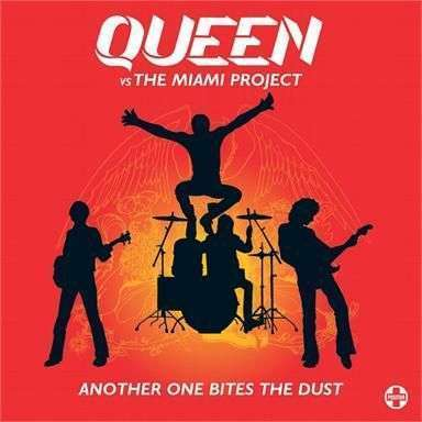 Coverafbeelding Another One Bites The Dust - Queen Vs The Miami Project