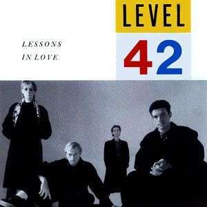 Coverafbeelding Lessons In Love - Level 42