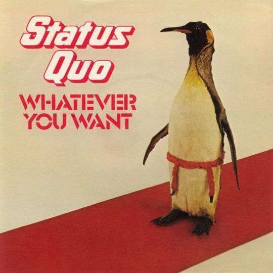 Coverafbeelding Whatever You Want - Status Quo