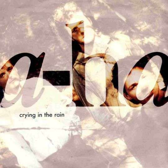 Coverafbeelding Crying In The Rain - A-ha