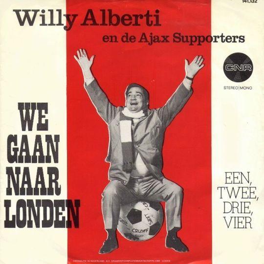 Coverafbeelding Willy Alberti en De Ajax Supporters - We Gaan Naar Londen