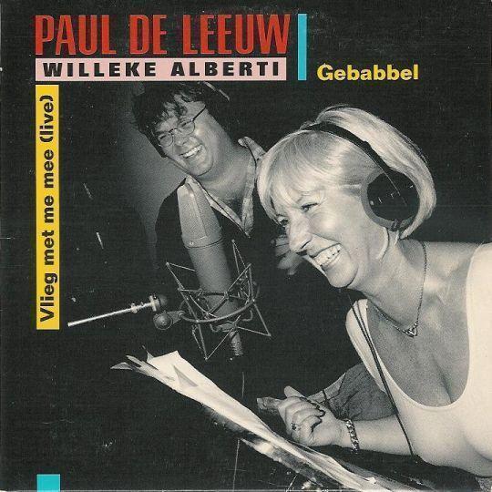 Coverafbeelding Gebabbel/ Vlieg Met Me Mee (Live) - Paul De Leeuw & Willeke Alberti/ Paul De Leeuw