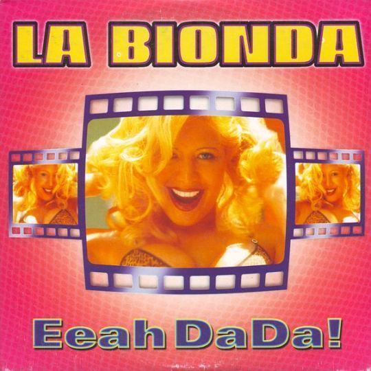Coverafbeelding Eeah Dada! - La Bionda