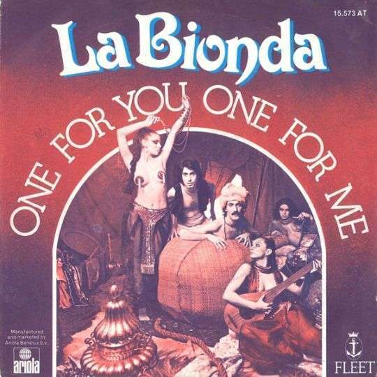 Coverafbeelding La Bionda - One For You One For Me