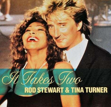 Coverafbeelding Rod Stewart & Tina Turner - It Takes Two