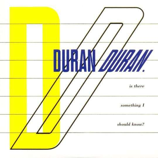 Coverafbeelding Is There Something I Should Know? - Duran Duran