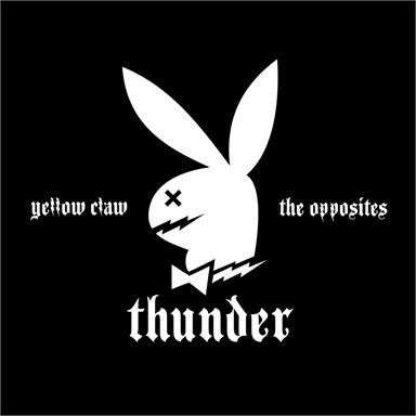 Coverafbeelding Thunder - Yellow Claw & The Opposites