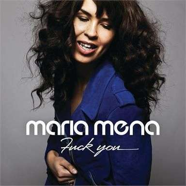 Coverafbeelding maria mena - fuck you