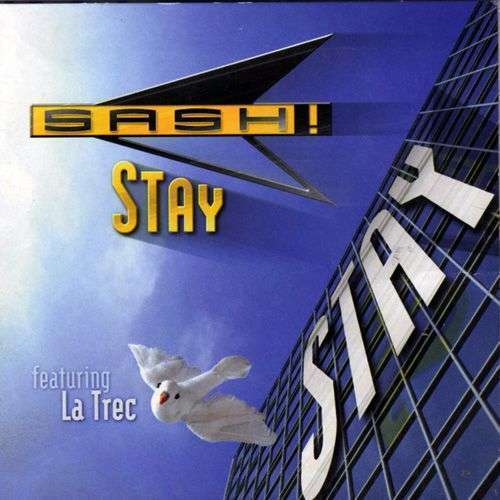 Coverafbeelding Stay - Sash! Featuring La Trec