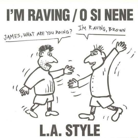 Coverafbeelding I'm Raving/o Si Nene - L.a. Style