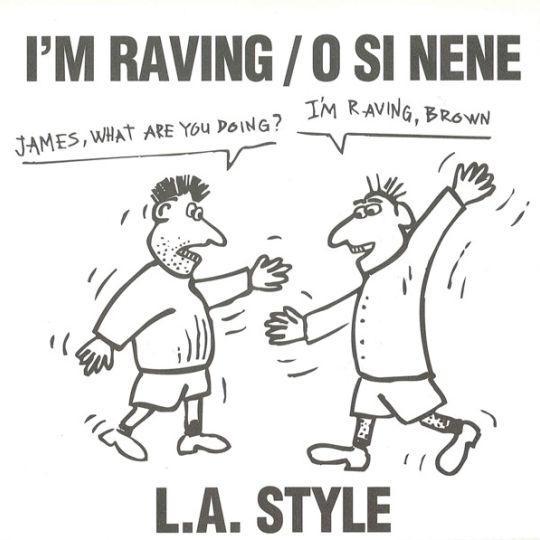 Coverafbeelding L.A. Style - I'm Raving/O Si Nene