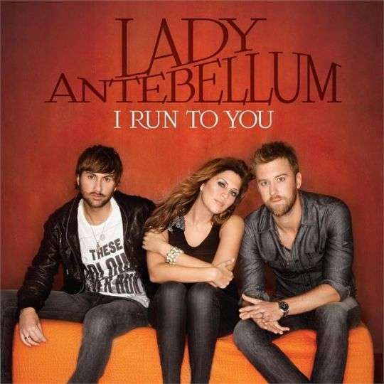 Coverafbeelding Lady Antebellum - I run to you