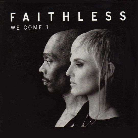 Coverafbeelding We Come 1 - Faithless