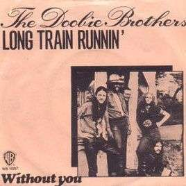 Coverafbeelding Long Train Runnin' - The Doobie Brothers