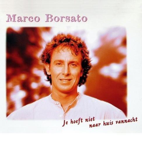 Coverafbeelding Je Hoeft Niet Naar Huis Vannacht - Marco Borsato