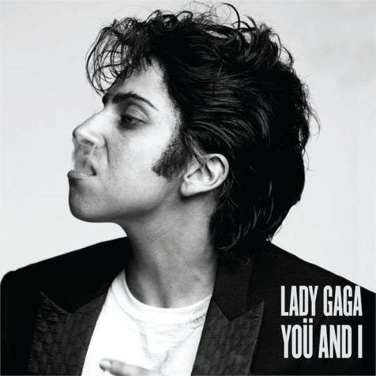 Coverafbeelding Yoü And I - Lady Gaga