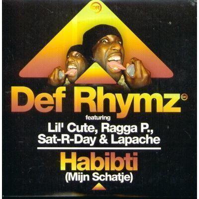 Coverafbeelding Habibti (Mijn Schatje) - Def Rhymz Featuring Lil' Cute, Ragga P., Sat-r-day & Lapache