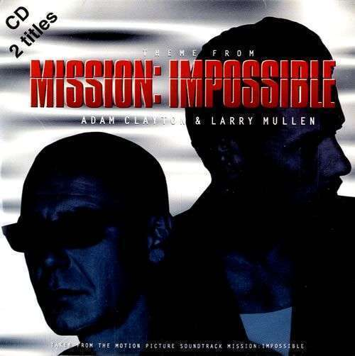 Coverafbeelding Adam Clayton & Larry Mullen - Theme From Mission: Impossible