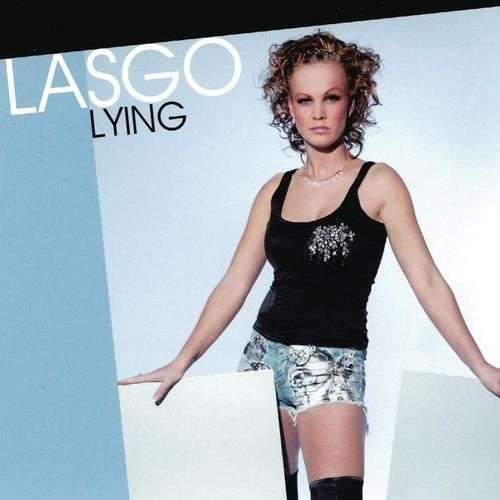 Coverafbeelding Lying - Lasgo