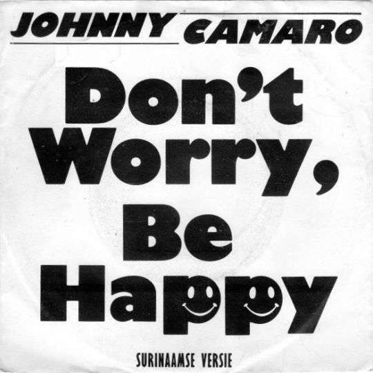 Coverafbeelding Don't Worry, Be Happy - Johnny Camaro