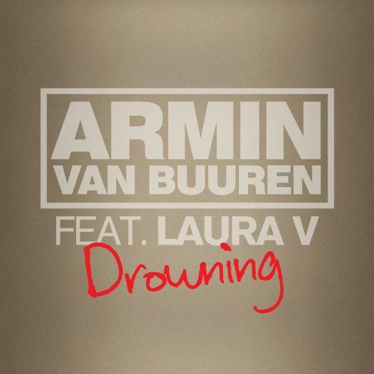 Coverafbeelding Drowning - Armin Van Buuren Feat. Laura V