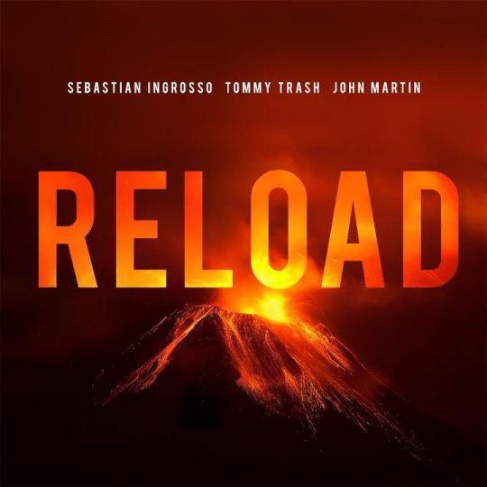 Coverafbeelding Reload - Sebastian Ingrosso & Tommy Trash & John Martin