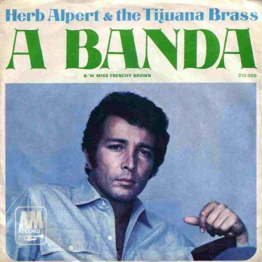 Coverafbeelding A Banda - Herb Alpert & The Tijuana Brass