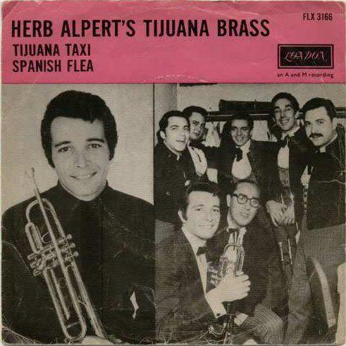 Coverafbeelding Tijuana Taxi/ Spanish Flea - Herb Alpert's Tijuana Brass