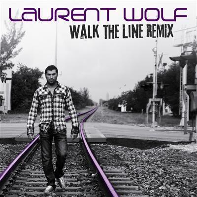 Coverafbeelding Walk The Line - Remix - Laurent Wolf
