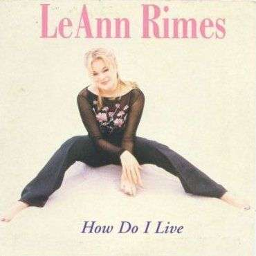 Coverafbeelding How Do I Live - Leann Rimes