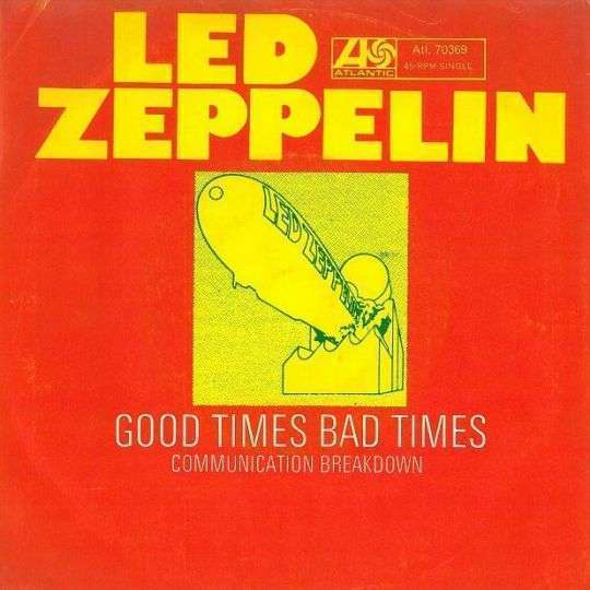 Coverafbeelding Led Zeppelin - Good Times Bad Times