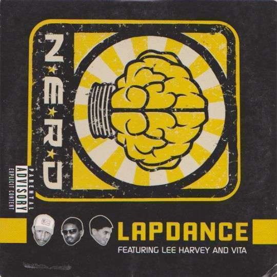 Coverafbeelding Lapdance - N*e*r*d Featuring Lee Harvey And Vita