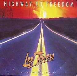 Coverafbeelding Lee Towers with Jody's Singers - Highway To Freedom