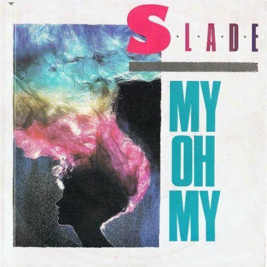 Coverafbeelding My Oh My - Slade