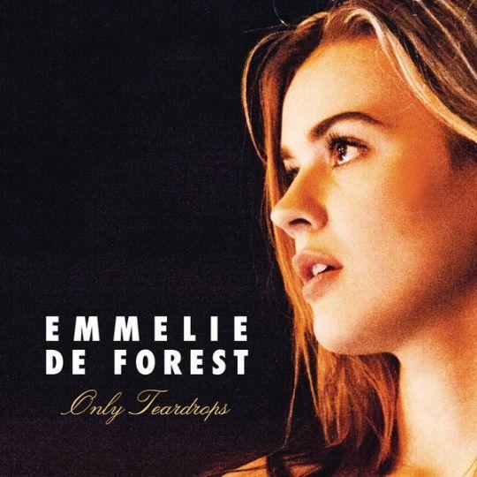 Coverafbeelding emmelie de forest - only teardrops