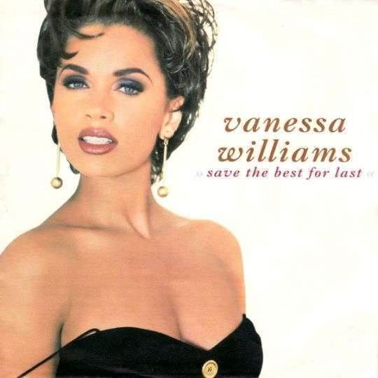 Coverafbeelding Save The Best For Last - Vanessa Williams