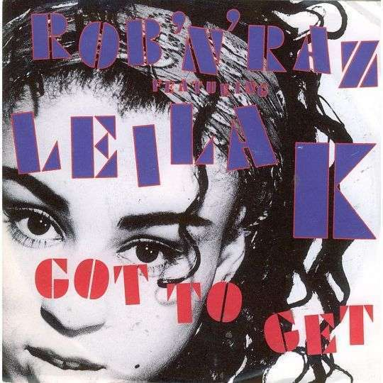 Coverafbeelding Rob 'n' Raz featuring Leila K - Got To Get