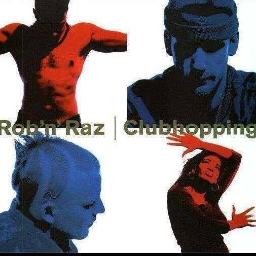 Coverafbeelding Rob 'n' Raz - Clubhopping