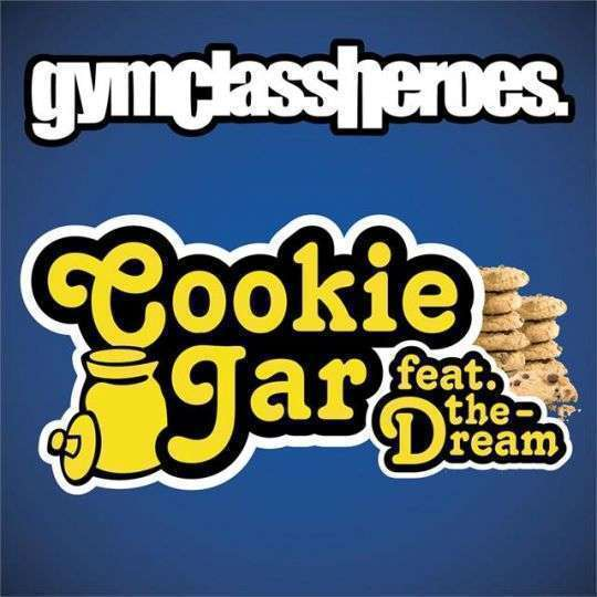 Coverafbeelding Cookie Jar - Gym Class Heroes Feat. The-dream