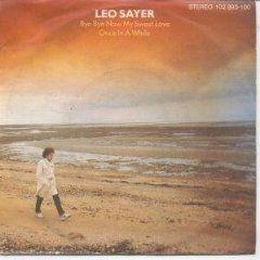 Coverafbeelding Leo Sayer - Bye Bye Now My Sweet Love